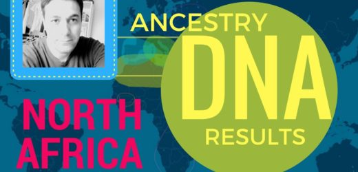 Ancestry DNA Results – Algeria – North Africa – Amazigh