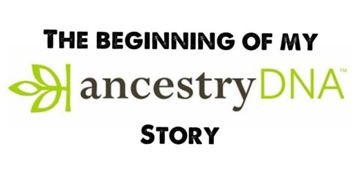 My  ancestryDNA Story and journey thus far!