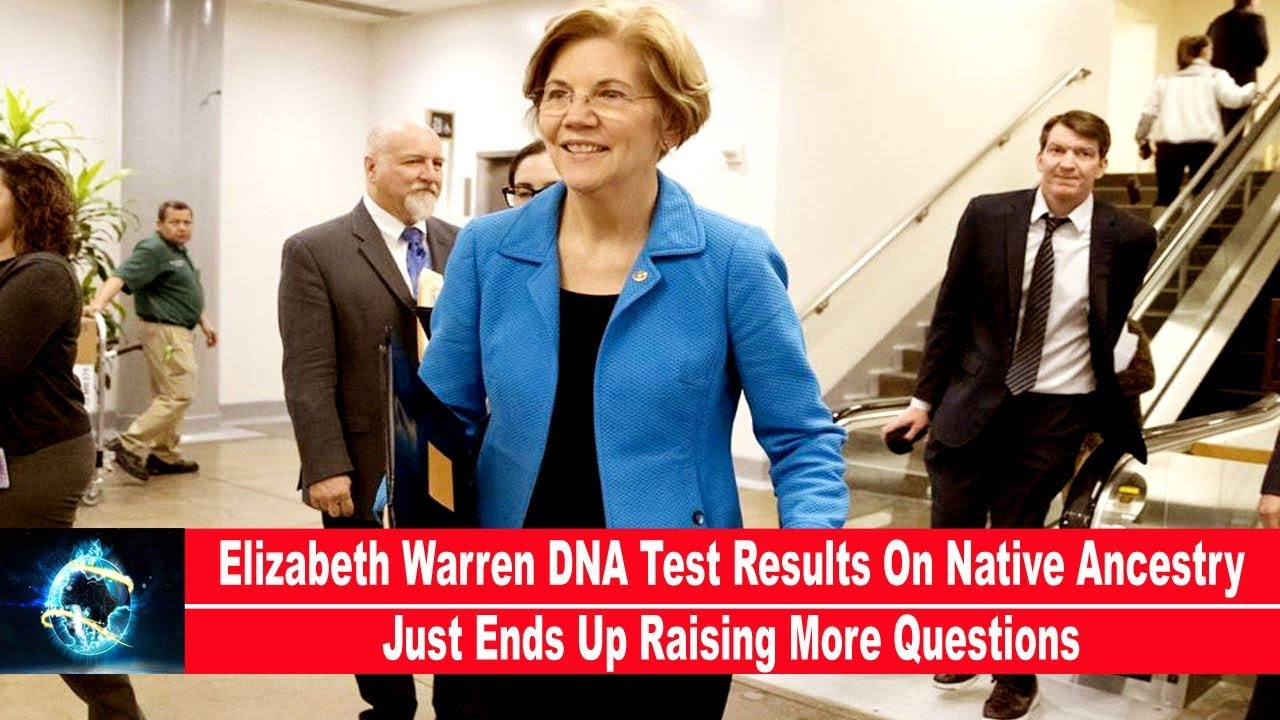 Elizabeth Warren DNA Test Results On Native Ancestry Just Ends Up Raising More Questions(VIDEO)!!!