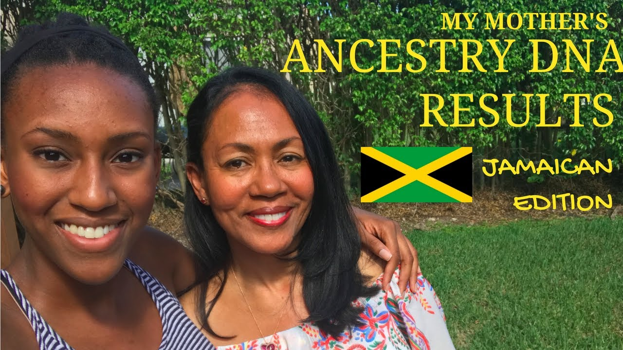 My Mother's Ancestry DNA Results (Jamaican Edition)